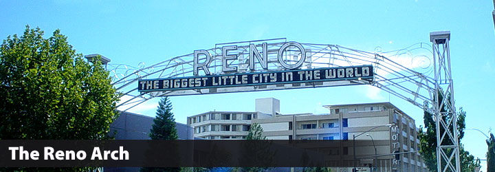 History and Photos of the Reno Arch